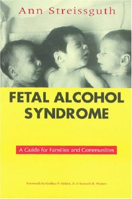 Fetal Alcohol Syndrome-A Guide