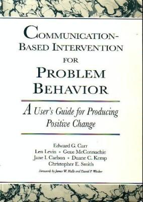 Communication-Based Intervention for Problem Behavior: